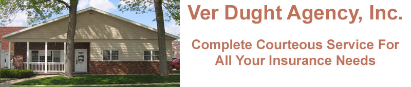 Ver Dught Agency, Inc, Complete Courteous Service For All Your Needs